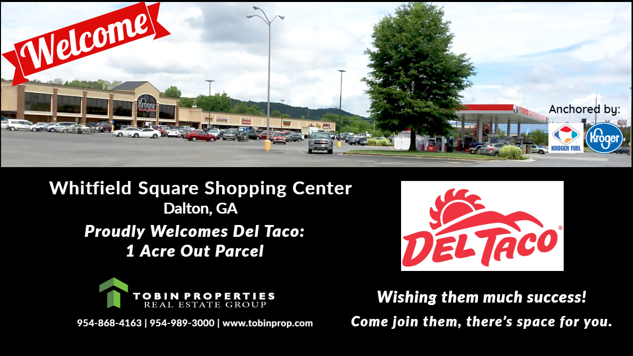 "Image of new tenant welcoming ""Del Taco"" at Whitfield Square Shopping Center."